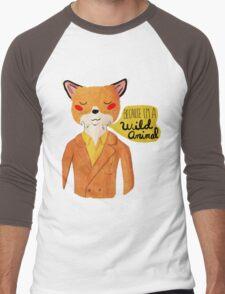 Because I'm A Wild Animal Men's Baseball ¾ T-Shirt