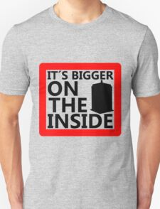 It´s Bigger On the Inside -Sign T-Shirt