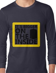 It´s Bigger On the Inside -Yellow Sign Long Sleeve T-Shirt