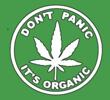 Dont Panic Its Organic by supremedesigns