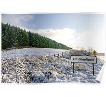 an ghaeltacht sign in irish snow covered scene Poster