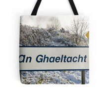 an ghaeltacht sign in snow scene Tote Bag