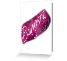 Bangerz Logo Greeting Card