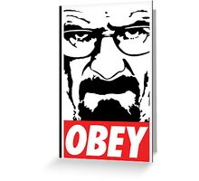 Obey Heisenberg Greeting Card