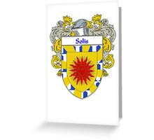 Solis Coat of Arms/Family Crest Greeting Card