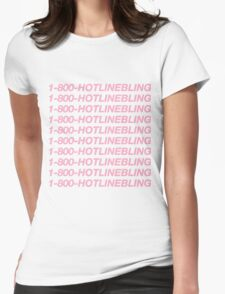 Hotline Bling Womens Fitted T-Shirt