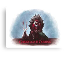 Christmas is Coming - Game of Thrones  Canvas Print