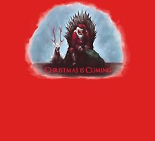 Christmas is Coming - Game of Thrones  Unisex T-Shirt