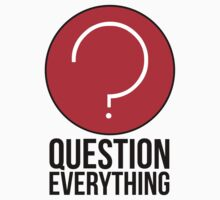 Question Everything in life Kids Clothes