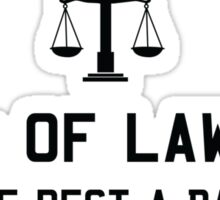 99% of lawyers give the rest a bad name Sticker