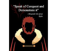 Iskandar Quotes Speak of Conquest and Demonstrate it Photographic Print