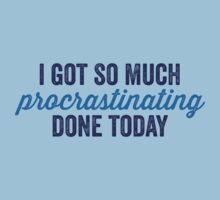 Procrastinating T-Shirt