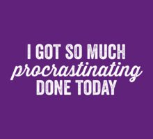 Procrastinating by e2productions