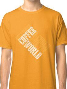 Rule The World Classic T-Shirt