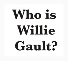 Who is Willie Gault? by Scott Larson