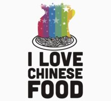 I Love Chinese Food by Look Human