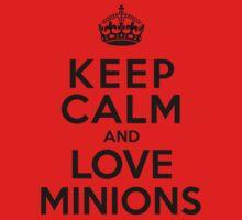 Keep Calm And Love Minions Kids Clothes
