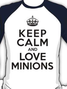 Keep Calm And Love Minions T-Shirt