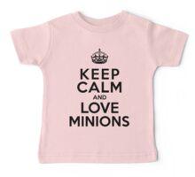 Keep Calm And Love Minions Baby Tee