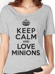 Keep Calm And Love Minions Women's Relaxed Fit T-Shirt