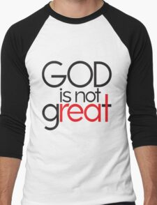 God Is Not Great Men's Baseball ¾ T-Shirt