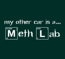 My Other Car Is A Meth Lab - Breaking Bad by Pasito Clothing