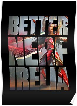 Better Nerf Irelia by Depixels
