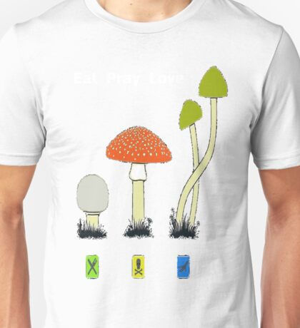 Eat Pray Love Unisex T-Shirt
