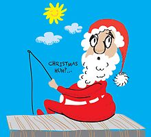 Christmas huh?...Santa Claus gone fishing by yolan