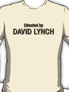 Directed by David Lynch T-Shirt