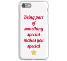 Glee - Being Part Of Something Special  iPhone Case/Skin