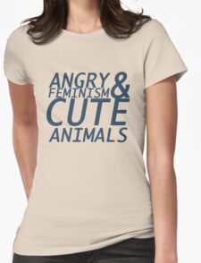Angry Feminism and Cute Animals T-Shirt
