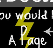 If You Were A Book, You Would Be A Page Turner Sticker