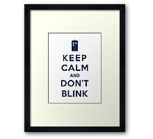Keep Calm And Don't Blink (Color Version) Framed Print
