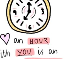 An Hour With You.... Sticker