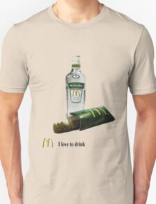 I love to drink Unisex T-Shirt