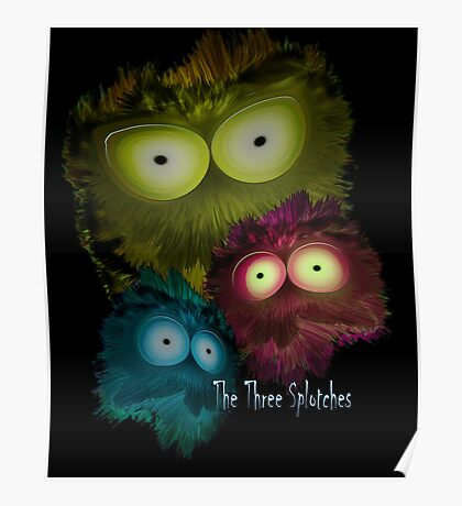 The Three Splotches Poster
