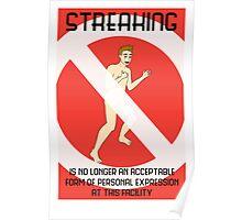 Streaking is unacceptable Poster