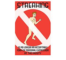 Streaking is unacceptable Photographic Print