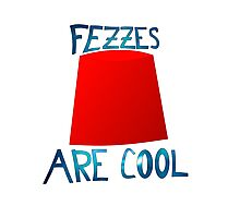 Doctor Who Fezzes Are Cool Photographic Print