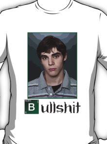 This is Bullshit. White Version. T-Shirt