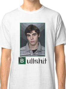 This is Bullshit. White Version. Classic T-Shirt
