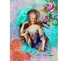 Marie Antoinette - Let them eat cupcake Photographic Print