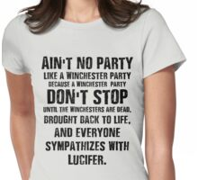 Ain't No Party Like A Winchester Party Womens Fitted T-Shirt