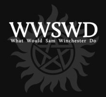 WWSWD What Would Sam Winchester Do (Dark Colors) by WincestSounds