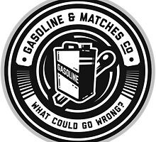 Gasoline & Matches Co. by emberstudio