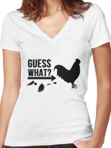 Guess What? Chicken Butt. Women's Fitted V-Neck T-Shirt
