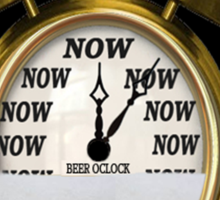 ☝ ☞ ITS NOW -TIME FOR A BEER- WITH- BEER OCLOCK TEE SHIRT ☝ ☞  Sticker