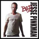 Jesse Pinkman is BAD! by powerlee