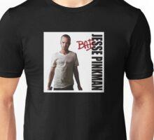 Jesse Pinkman is BAD! Unisex T-Shirt